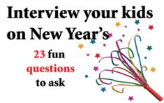 New Year's Day Interview Questions - for yourself or your kids - Eve of Reduction