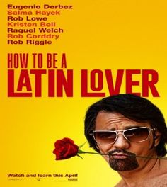 Watch How to Be a Latin Lover  Full Movie Online Free HD