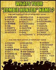 "What's your zombie hunter name? I'm ""Bleeding Fury! Zombie Apocalypse Party, Zombie Party, New Names, Cool Names, Funny Name Generator, Zombies, Birthday Scenario, Hunter Name, Personality Tests"