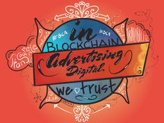 In blockchin Advertising we trust Blockchain, Trust, Advertising, Arabic Calligraphy, Arabic Calligraphy Art