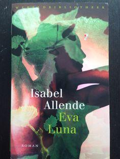 12/53 #boekperweek = Eva Luna - Isabel Allende. Had nog niets van deze schrijfster gelezen, maar wat een verteller! Prachtig!