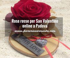 """Per San Valentino, il 14 febbraio, Fioreria Sarmeola aggiunge come sempre a supporto del negozio """"fisico"""" anche lo """"shop di fiori online"""" con consegne a Padova e comuni limitrofi coperti da regolamento."""