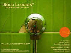 """Invitación exposición """"Sólo Lujuria"""""""