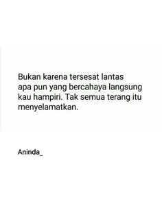 Kutipan Bae Quotes, Sweet Quotes, People Quotes, Daily Quotes, Wisdom Quotes, Muslim Quotes, Islamic Quotes, Cinta Quotes, Wattpad Quotes