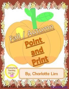 Fall / Autumn Point and Print Back To School Activities, School Resources, Teacher Resources, Activities For Kids, Classroom Resources, Learning Resources, Autumn Activities, Kindergarten Activities, Kindergarten Reading