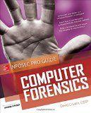 Computer Forensics InfoSec Pro Guide by David Cowen