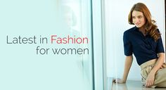 Come to know women latest fashion at Ready Deals.