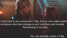 And the fact that he's a homicidal ghost that raped his loves mother and burned his moms husband... But he's cute, so everyone wants a Tate.