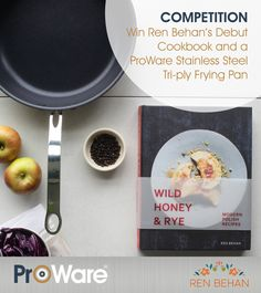 Enter to win Ren Behan's debut cookbook Wild Honey and Rye as well as a Stainless Steel Frying pan. Last day to enter THursday the December Wild Honey, Polish Recipes, Rye, Thursday, Competition, December, Stainless Steel, Rye Grain