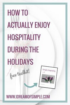 Learn tips to simplify hospitality during the holidays and actually enjoy spending time with your loved ones. Head over to Corina Time to download your FREE Simple Hospitality Toolkit!