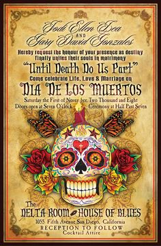 Dia de los muertos wedding invite.  I would do this for sure!! and even dress the part.