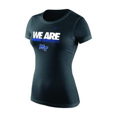"""The MTSU Nike Women's """"We Are Middle Tennessee"""" tee lets everyone know who you cheer for and encourages others to get on board! Nike Swoosh logo on the left chest. #MTSU #textbookbrokers #trueblue #blueraiders #Nike"""