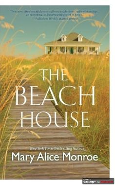 The Beach House by Mary Alice Monroe.  Returning to the Lowcountry at the request of her mother, Caretta Rutledge, who had thought she had forever buried her Southern roots and her troubled family, unexpectedly begins to reconnect with her friends and family while fixing up the family beach house, learning that in order to live life to the fullest, she must forgive and forget the past.  LVCCLD.