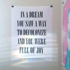 In a Dream You Saw a Way to Decolonize and You von DemianDineyazhi