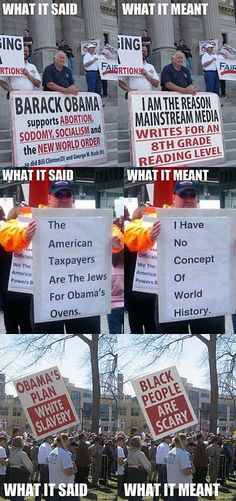 What those ignorant ass signs (and people) really mean...not that they'd know it.