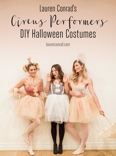 Find out how to recreate Lauren Conrad's gorgeous DIY circus performers Halloween costumes!   full tutorial on LaurenConrad.com