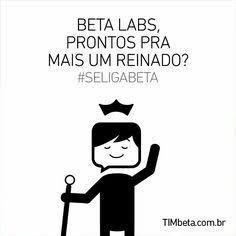 #A coroa BETA é Nossa