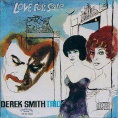 Derek Smith Trio- Love For Sale. Label: Progressive PCD 7002 (1978) Design: David Stone Martin.