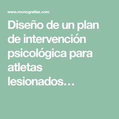 Diseño de un plan de intervención psicológica para atletas lesionados…
