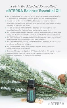 8 Facts You May Not Know About dōTERRA Balance® Essential Oil