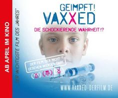 Der impfkritische Film #VAXXED kommt ab Ende März 2017 auch in deutsche Kinos. Der schon in den USA stark kontrovers diskutierte Film will höchstwahrscheinliche Missstände beim #MMR #Impfstoff aufmerksam machen und nicht die #Impfung verhindern.
