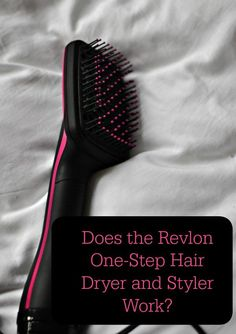 Does the Revlon One-Step Hair Dryer and Styler Work?