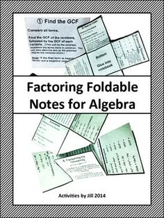 "These foldable notes are great for use in interactive notebooks!  Factoring can be difficult for algebra students. Hopefully, these notes will help them by providing structure to the process.   The foldable includes notes and examples to ""Find the GCF"", ""Special Cases"", ""Factor Trinomials"", ""Factor by Grouping"", and ""Avoid Common Errors/Issues""."