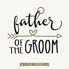 Father of the Groom SVG file, Bridal Party Gift SVG design, Wedding Party Shirt, Wedding dxf file, S Wedding Party Shirts, Wedding Props, Wedding Ideas, Wedding Album, Trendy Wedding, Our Wedding, Father Of The Bride Outfit, Cricut Wedding, Create Shirts