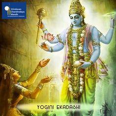 Significance of Yogini Ekadasi Vrata was narrated by Sri Krishna. It's a day of increased spiritual practice.