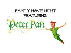 Hart to Heart: Peter Pan Themed Movie Night...4 Months