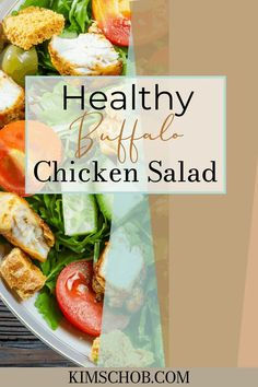 Healthy Buffalo Chicken Salad. This healthy, buffalo chicken salad recipe is all you need to turn your favorite guilty snack into a healthy meal that will satisfy your whole family. // Kim Schob --#healthyeating