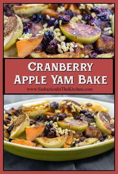 #Cranberry #Apple Yam Bake is a wonderful alternative to marshmallow-topped #yams. This yam #sidedish will be the new favorite recipe. #thanksgiving via @SeductionRecipe