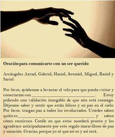 #UniversoDeAngeles  Oración para comunicarte con un ser querido.