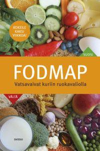 FODMAP  Vatsavaivat kuriin ruokavaliolla I Want To Know, Fodmap, Fruit, Books, Reading, Livros, Libros, Word Reading, Book