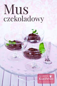 http://pozytywnakuchnia.pl/mus-czekoladowy/  Mus czekoladowy - pyszny i prosty deser francuski. #czekolada #kuchnia #przepis #deser