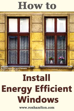 1000 images about winterproof your home on pinterest fiberglass entry doors energy efficient - The basics about energy efficient windows ...