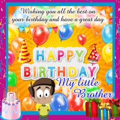Send your little brother this birthday card and make him happy. Free online My Little Brother's Birthday Ecard ecards on Birthday Happy Birthday Nephew Quotes, Happy Birthday Penguin, Happy Birthday Little Brother, Birthday Wishes For Brother, Birthday Wishes Funny, Happy Belated Birthday, Happy Birthday Messages, Happy Birthday Images, Happy Birthday Greetings
