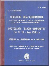 Savoia Marchetti S.78 Aircraft Erection and Maintenance Manual,  Istruzioni per il Montaggio  e la Regolazione ( Italian Language ) ,