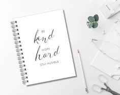 Be Kind Work Hard Journal // Minimalist // Typography //