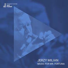 Maciej Fortuna : Jerzy Milian Music for Mr. Fortuna