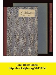 LAllegro / Il Penseroso John Milton, William Blake ,   ,  , ASIN: B000NWPG0O , tutorials , pdf , ebook , torrent , downloads , rapidshare , filesonic , hotfile , megaupload , fileserve
