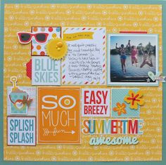 Growing up in: Faith, Love & Scrappyness: Summertime Awesome