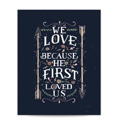 We love because He first loved us  8x10-color.jpg
