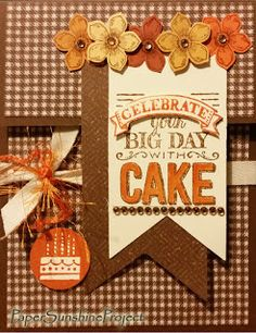 Paper Sunshine Project - Top Fold Gift Card Holders - Celebrate your Big Day with Cake! Stampin' Up!