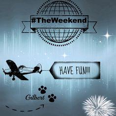 #Enjoy #Theweekend