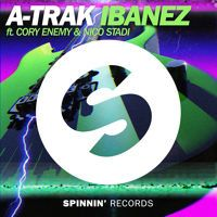 A-Trak - Ibanez ft. Cory Enemy & Nico Stadi (Arena Mix) by Spinnin' Records on SoundCloud