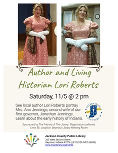 THIS PROGRAM HAS EXPIRED - Hear Lori Roberts portray Mrs. Ann Jennings, wife of first Indiana governor, Jonathan Jennings.