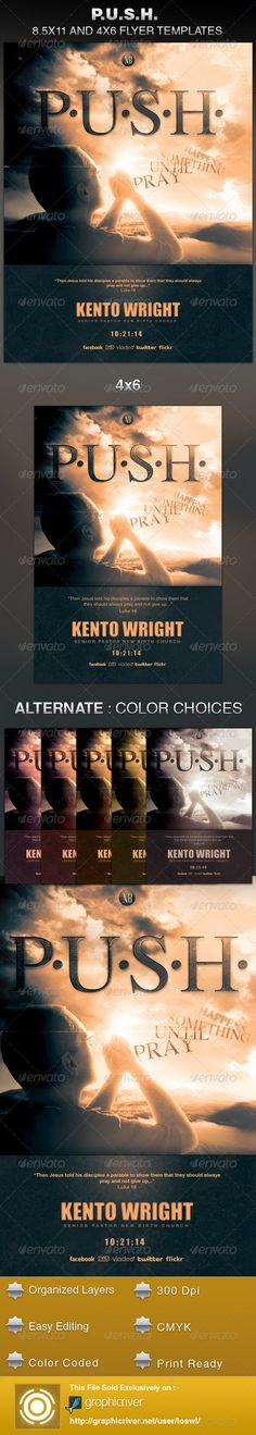 The P.U.SH. (Pray Until Something Happens) Church Flyer Template is sold exclusively on graphicriver, it can be used for your Church Events, Gospel Concert etc, or for any other marketing projects. The file includes 2 High Resolution Flyers with several color options for easy editing. $6.00