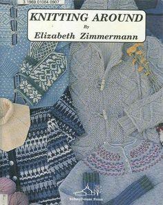 Knitting Around Book Knitting Basics, Knitting Videos, Knitting Books, Knitting Charts, Knitting Stitches, Free Knitting, Knitting Projects, Crochet Book Cover, Crochet Books