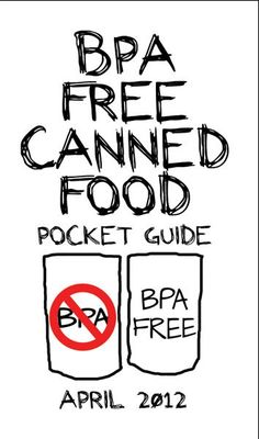 This website has lists of canned foods that are BPA Free. BPA free canned tomatoes, etc. Genetically Modified Food, Toxic Foods, Monterey Bay Aquarium, Organic Cleaning Products, Eat To Live, Fake Food, Medical Information, Love To Shop, Food Hacks